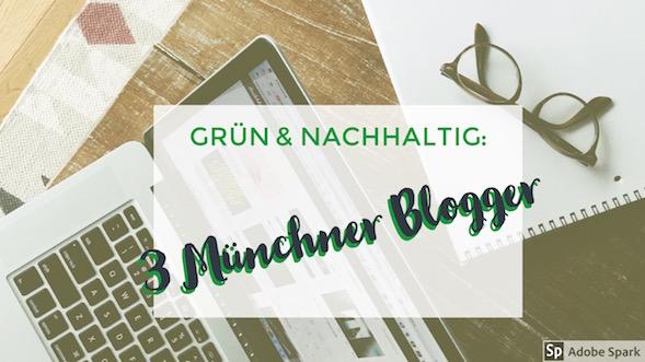 nachhaltige blogger muenchen